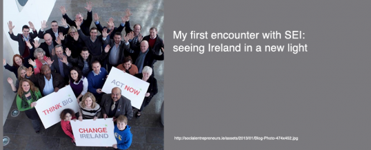 May 2011: My first encounter with SEI: seeing Ireland in a new light